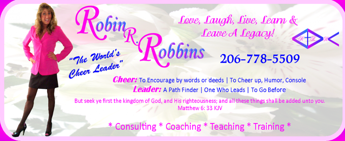 Robin R. Robbins: The Worlds Cheer Leader